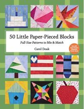50 Little Paper-Pieced Blocks-FLASH SALE, SAVE $7!!